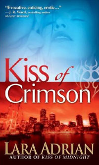 Kiss of Crimson (The Midnight Breed, Book 2) a stroke of midnight