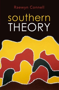 Southern Theory the history of the social sciences since 1945