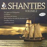 Shanties. Volume 2 (2 CD) лео ашер ein jahr ohne liebe