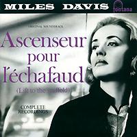 Майлз Дэвис Miles Davis. Ascenseur Pour L'echafaud майлз дэвис miles davis ascenseur pour l echafaud 3 lp