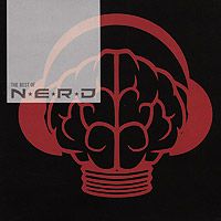 N. E. R. D.  The Best Of N. E. R. D.