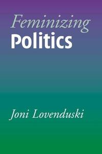 Feminizing Politics essentials of uk politics