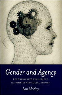 Gender and Agency: Reconfiguring the Subject in Feminist and Social Theory ripudaman singh karun deep and amandeep kaur brea subject stream gender