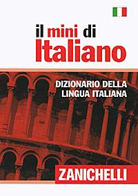 Il mini di Italiano - Dizionario della lingua italiana antologia della letteratura italiana xii xix ss