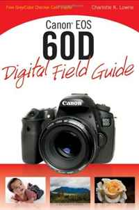 Canon EOS 60D Digital Field Guide аккумулятор canon lp e8 for eos 550d