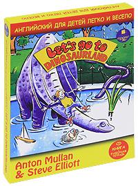 Купить Английский для детей легко и весело / Lets Go To: Dinosaurland (комплект из книги, тетради и CD)