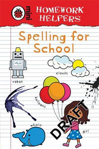 Homework Helpers: Spelling for School