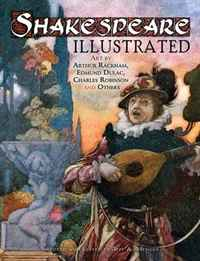 Shakespeare Illustrated: Art by Arthur Rackham, Edmund Dulac, Charles Robinson and Others hamlet by william shake speare 1603 hamlet by william shakespeare 1604
