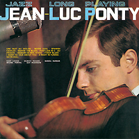 Jean-Luc Ponty.  Jazz Long Playing.  Collector's Edition Universal Music France,ООО