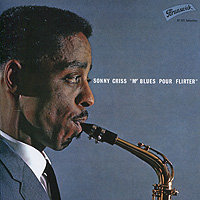 Сонни Крисс Sonny Criss. Mr Blues Pour Flirter
