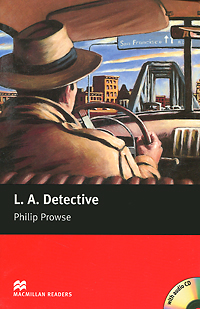 L. A. Detective: Starter Level (+ CD-ROM) welcome starter a class cd для занятий в классе cd