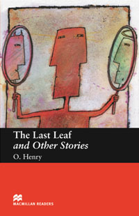 The Last Leaf and Other Stories: Beginner Level good wives beginner level