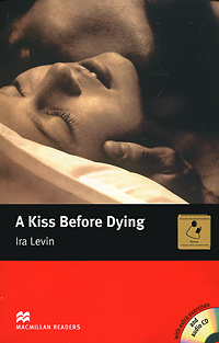 A Kiss Before Dying: Intermediate Level (+ 3 CD-ROM) slumdog millionaire intermediate level 2 cd rom