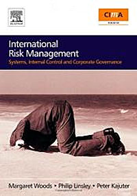 International Risk Management: Systems, Internal Control and Corporate Governance risk analysis and risk management in banks