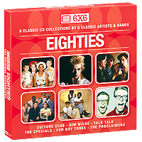 Culture Club,Ким Уайлд,Talk Talk,The Specials,Fun Boy Three,The Proklaimers 6X6. Eighties (6 CD) specials 100