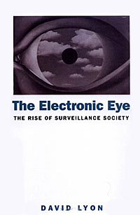 The Electronic Eye: The Rise of Surveillance Society видеоигра для pc медиа rise of the tomb raider 20 летний юбилей