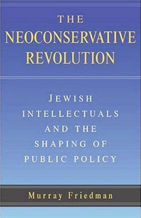 The Neoconservative Revolution: Jewish Intellectuals and the Shaping of Public Policy jewish healing