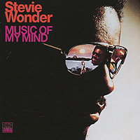 Stevie Wonder.  Music Of My Mind Universal Motown,ООО