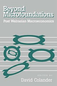 Beyond Microfoundations: Post Walrasian Macroeconomics foundations of education an ems approach