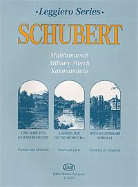 Franz Schubert Schubert: Militarmarsch: Eine Serie fur Jugendorchester: Partitur und Stimmen franz schubert schubert militarmarsch eine serie fur jugendorchester partitur und stimmen