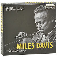 Майлз Дэвис Miles Davis. The Serpent's Tooth (4 CD) майлз дэвис orchestra under the direction of gil evans miles davis miles ahead
