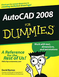 AutoCAD 2008 For Dummies david byrnes autocad 2011 for dummies