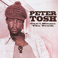 Питер Тош Peter Tosh. Can't Blame The Youth