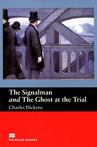 The Signalman and The Ghost at the Trial: Beginner Level the box man