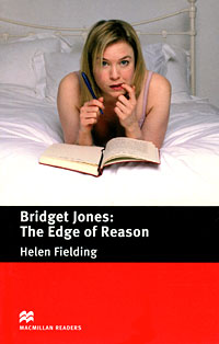 Bridget Jones: The Edge of Reason: Pre-intermediate Level helen fielding bridget jones the edge of reason pre intermediate level