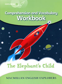 The Elephant's Child: Comprehension and Vocabulary Workbook: Level 3 driscoll l cambridge english skills real reading 3 with answers