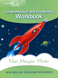 The Magic Flute: Comprehension and Vocabulary Workbook: Level 3 driscoll l cambridge english skills real reading 3 with answers