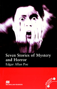 Seven Stories of Mystery and Horror: Elementary Level tales of horror elementary level