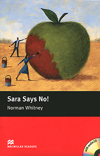 Sara Says No! Starter Level (+ CD-ROM) welcome starter a class cd для занятий в классе cd