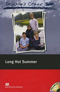 Dawson's Creek: Long Hot Summer: Elementary Level (+ 2 CD-ROM) hot spot level 3 teacher s book cd rom