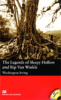 The Legends of Sleepy Hollow and Rip Van Winkle: Elementary Level (+ 2 CD-ROM) tales of horror elementary level