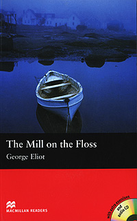 The Mill on the Floss: Beginner Level (+ CD-ROM)