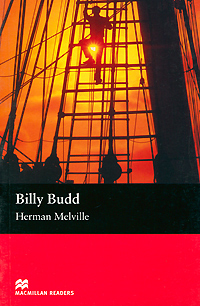 Billy Budd: Beginer Level billy budd sailor and other stories