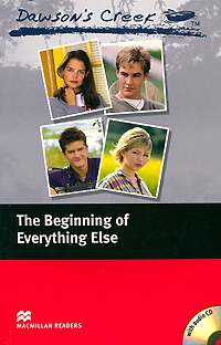 Dawson's Creek: The Beginning of Everything Else: Elementary Level (+ CD-ROM)