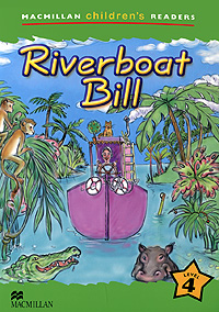 Riverboat Bill: Level 4 bill handley speed learning for kids