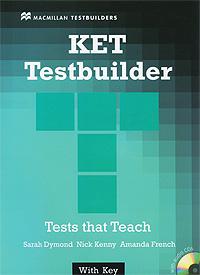 KET Testbuilder with Key (+ 2 CD-ROM) mccarter s ash j ielts testbuilder 1 tests that teach with key 2cd