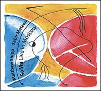 Мэтью Шипп,Сабир Матин Matthew Shipp, Sabir Mateen. SaMa .Live In Moscow матин и янтры защитные символы востока