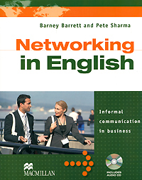 Networking in English (+ CD-ROM) цветкова татьяна константиновна english grammar practice учебное пособие