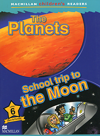 The Planets: School trip to the Moon: Level 6 the planets