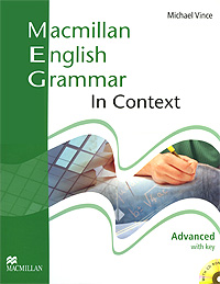 Macmillan English Grammar in Context: Advanced Level: With Key (+ CD-ROM) шишкина и тренажер по грамматике английского языка english grammar practice book 3 класс ко всем действующим учебникам