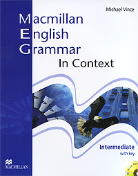 Macmillan English Grammar in Context: Intermediate Level: With Key (+ CD-ROM) шишкина и тренажер по грамматике английского языка english grammar practice book 3 класс ко всем действующим учебникам