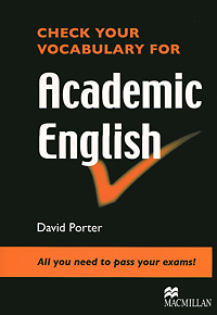 Check Your Vocabulary for Academic English grammar and vocabulary for first and first for schools book with answers