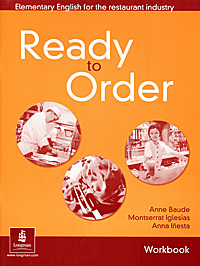 Ready to Order: Elementary English for the Restaurant Industry: Workbook with Answer Key