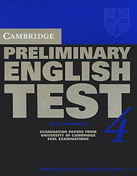 Cambridge Preliminary English Test 4 with Answers cambridge preliminary english test 4 teacher s book examination papers from the university of cambridge esol examinations