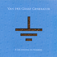 Van Der Graaf Generator Van Der Graaf Generator. A Grounding In Numbers