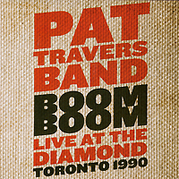 Pat Travers Band. Boom Boom. Live At The Diamond Toronto 1990